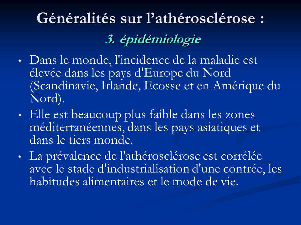 Généralités sur l'athérosclérose : 3. épidémiologie