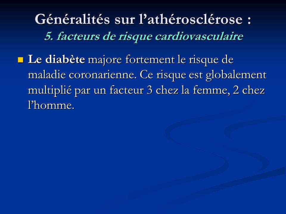 Généralités sur l'athérosclérose : 5