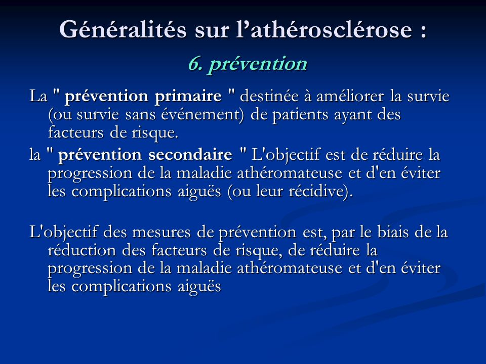 Généralités sur l'athérosclérose : 6. prévention