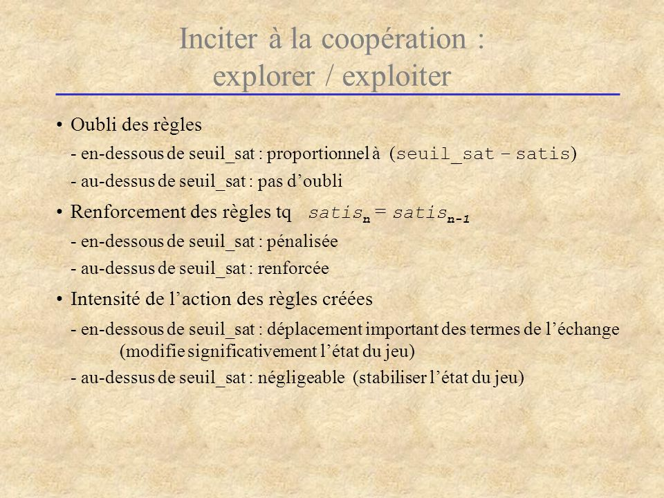 Inciter à la coopération : explorer / exploiter