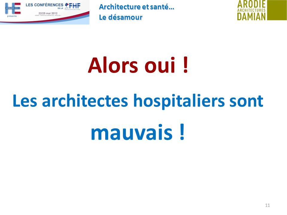 Les architectes hospitaliers sont