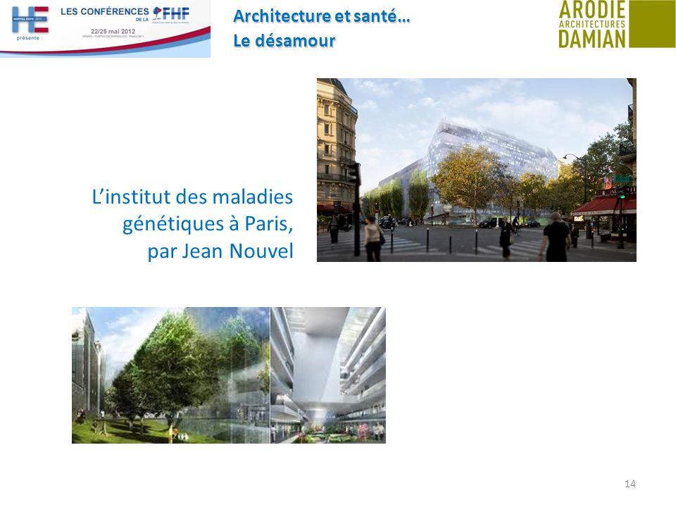 L'institut des maladies génétiques à Paris, par Jean Nouvel