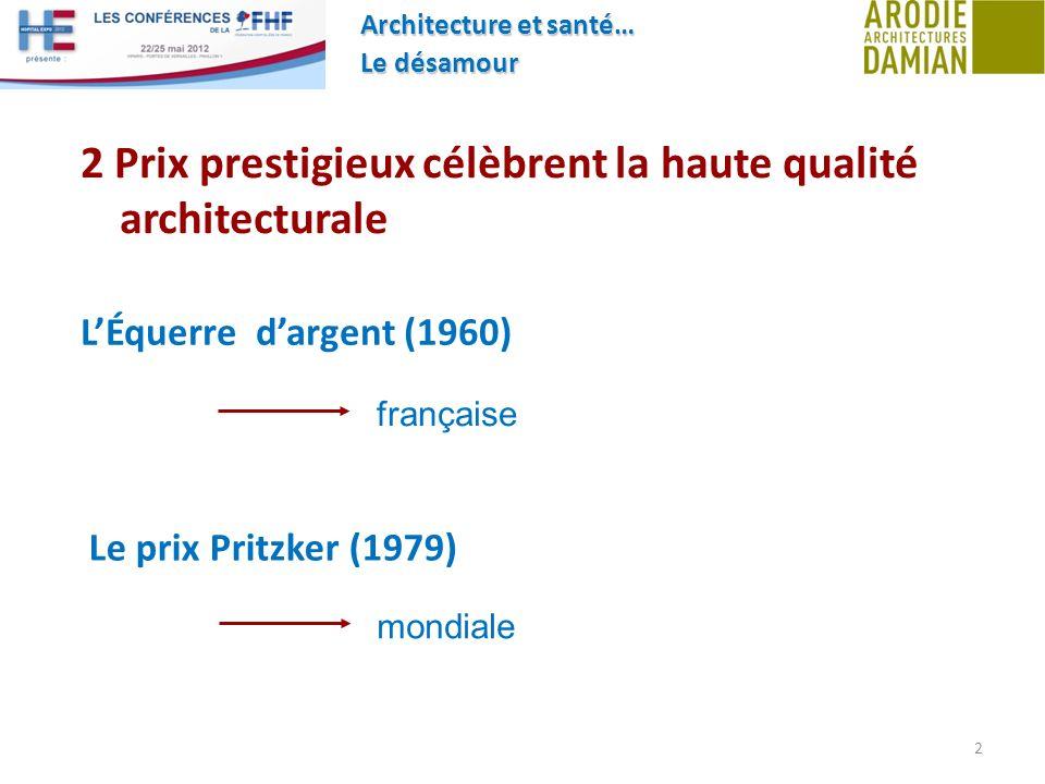 2 Prix prestigieux célèbrent la haute qualité architecturale