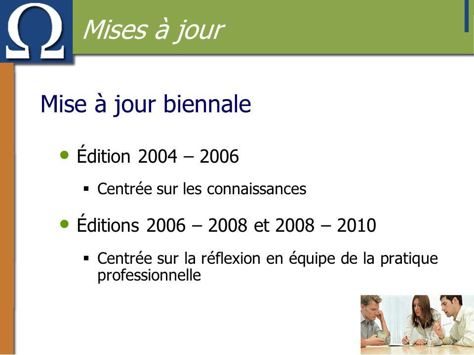 Mises à jour Mise à jour biennale Édition 2004 – 2006