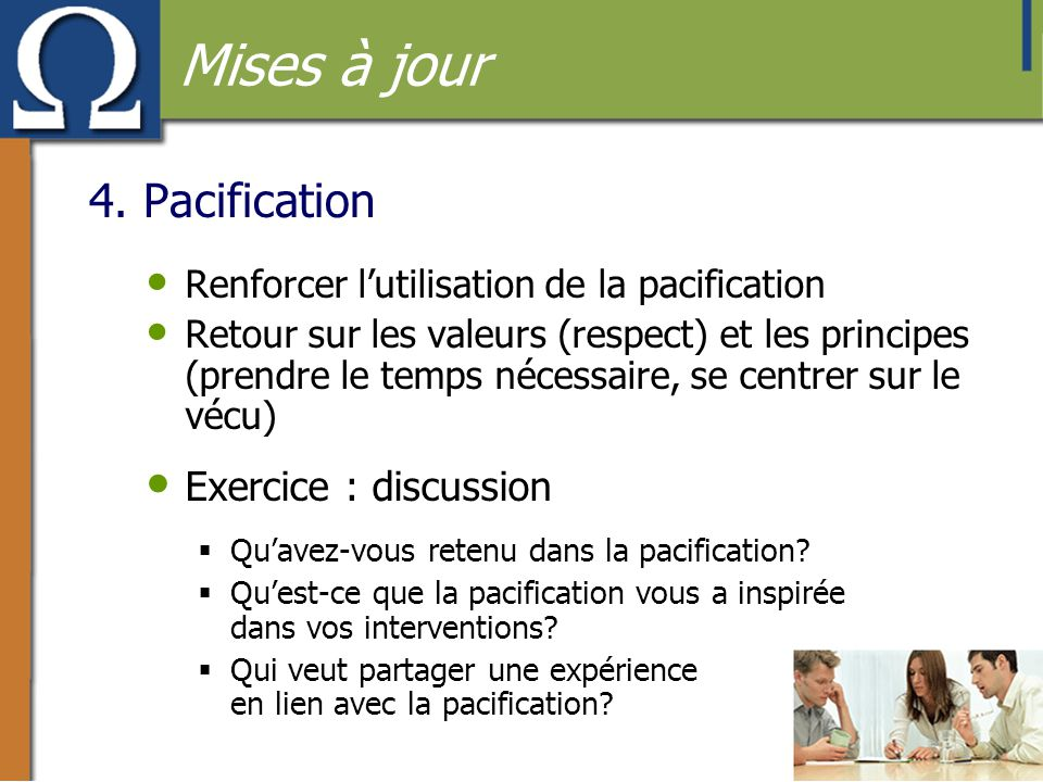 Mises à jour 4. Pacification Exercice : discussion