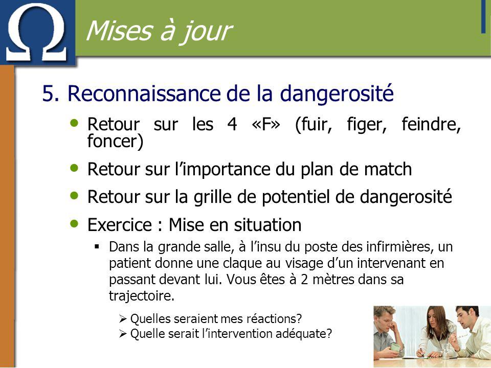 5. Reconnaissance de la dangerosité