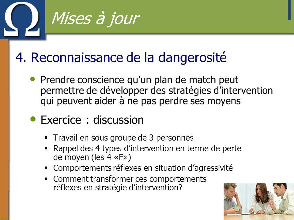 4. Reconnaissance de la dangerosité