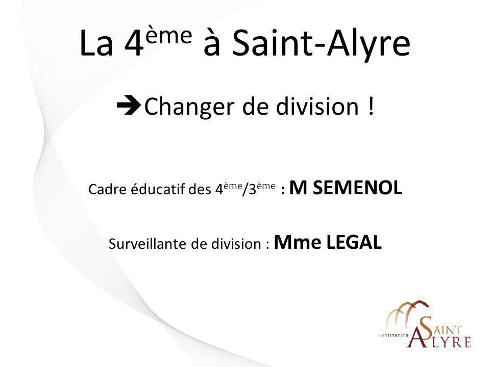 La 4ème à Saint-Alyre Changer de division !