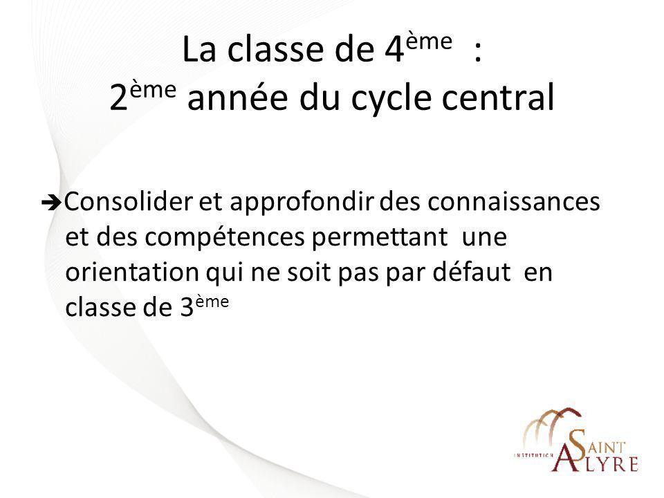 La classe de 4ème : 2ème année du cycle central