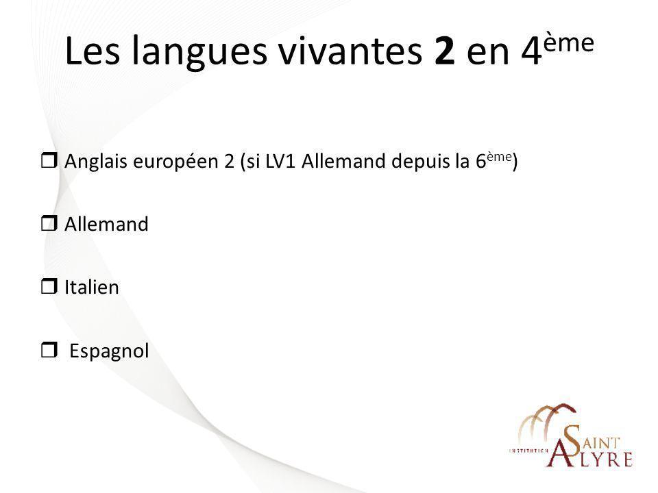 Les langues vivantes 2 en 4ème