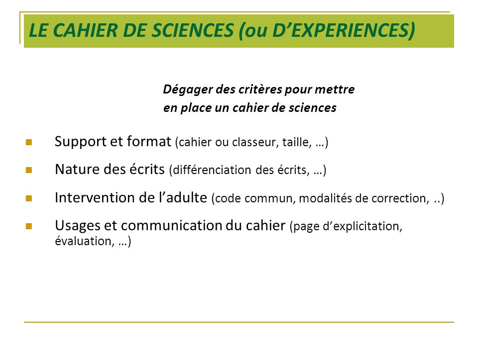 LE CAHIER DE SCIENCES (ou D'EXPERIENCES)