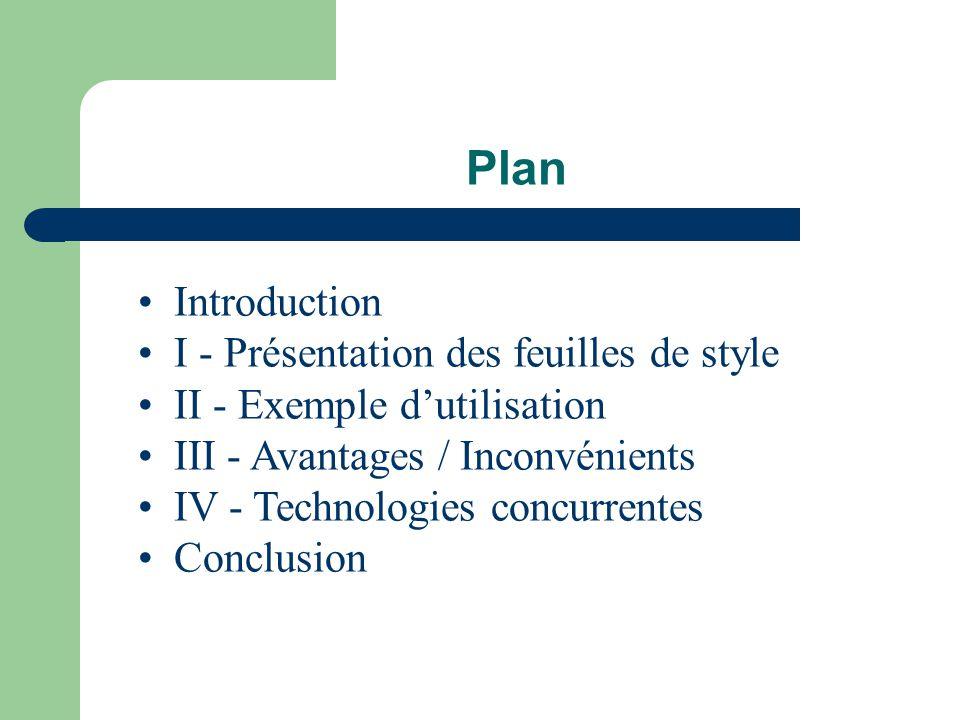 Plan Introduction I - Présentation des feuilles de style
