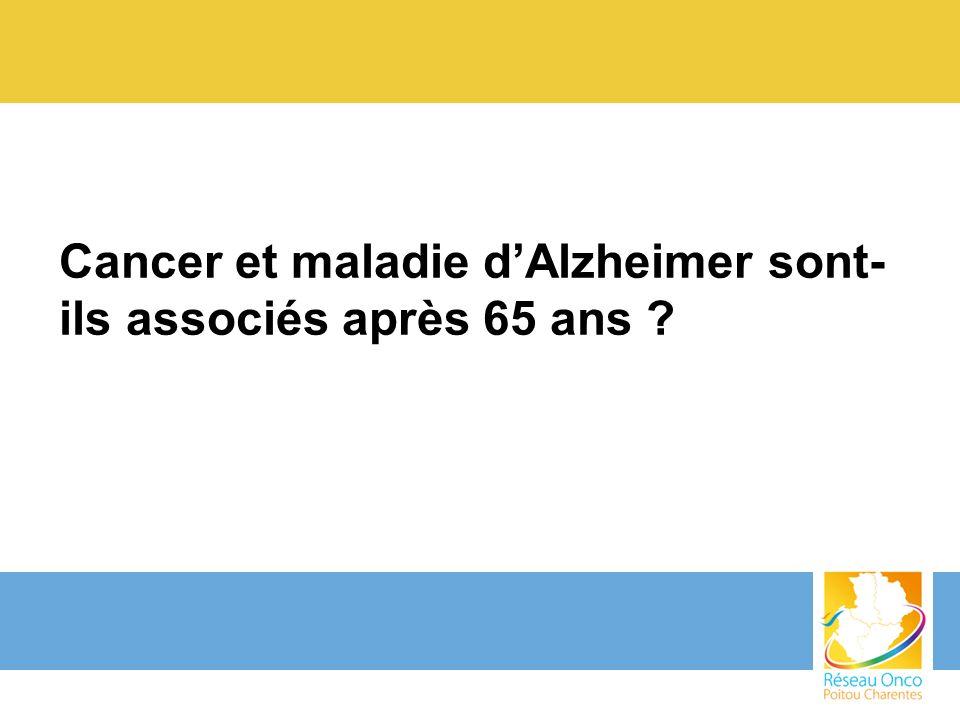 Cancer et maladie d'Alzheimer sont-ils associés après 65 ans