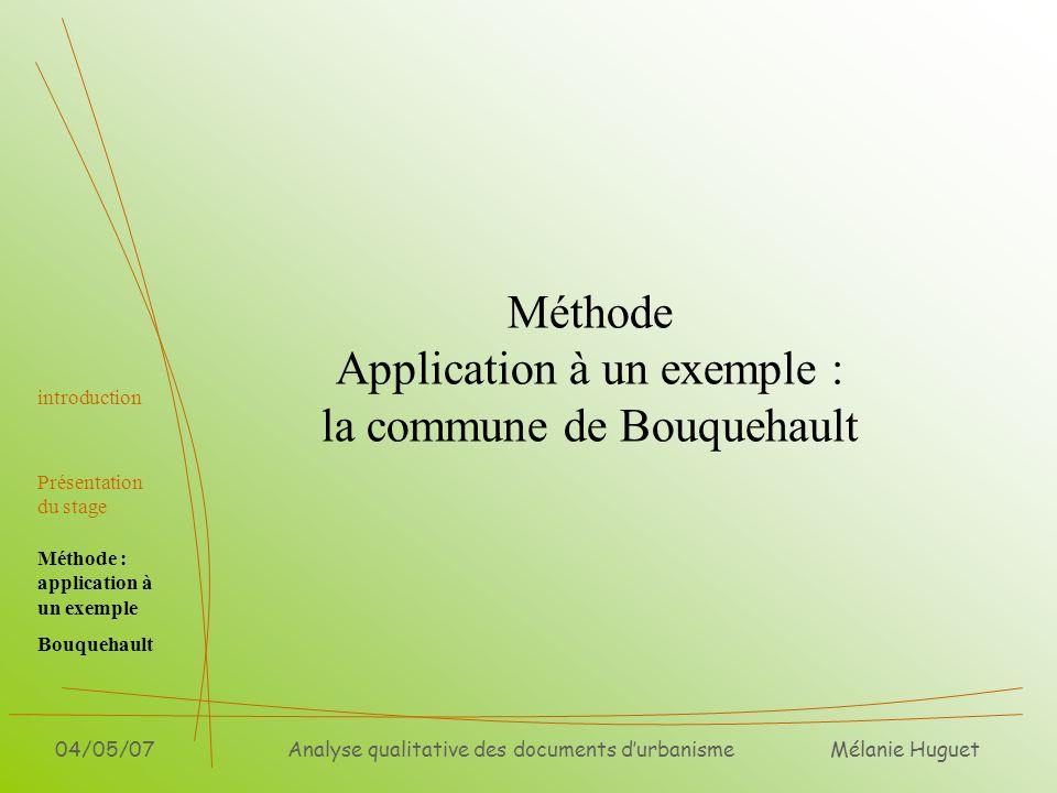 Méthode Application à un exemple : la commune de Bouquehault