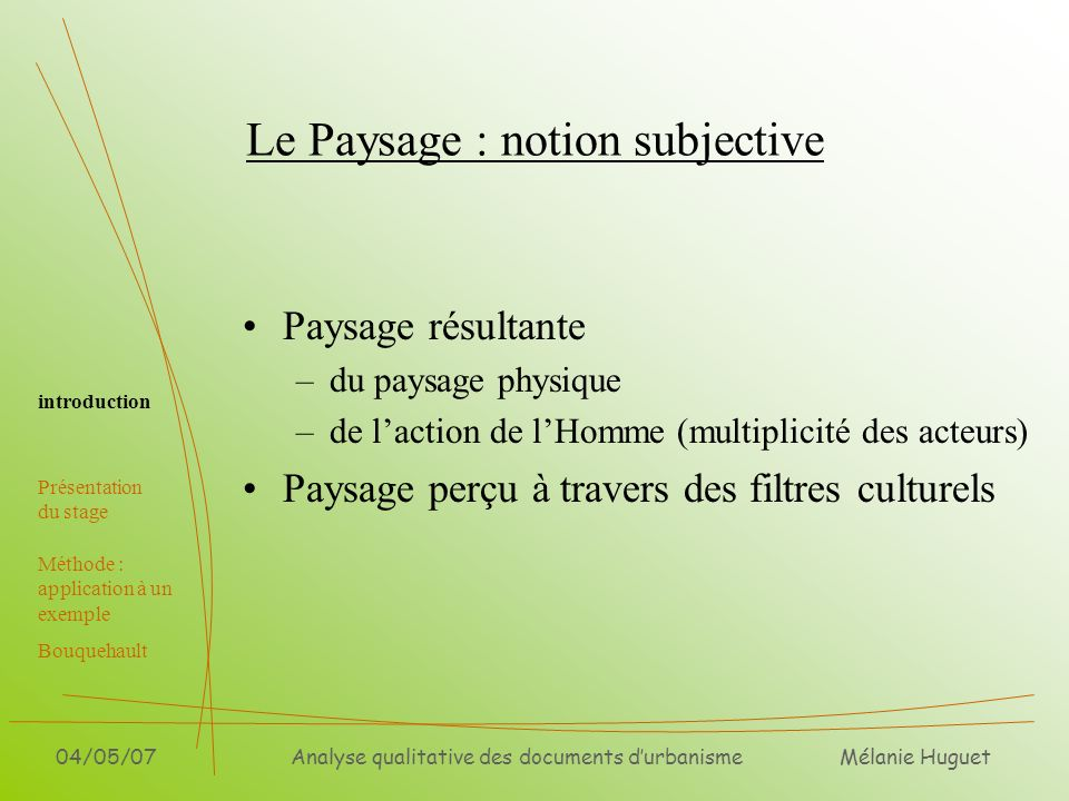 Le Paysage : notion subjective