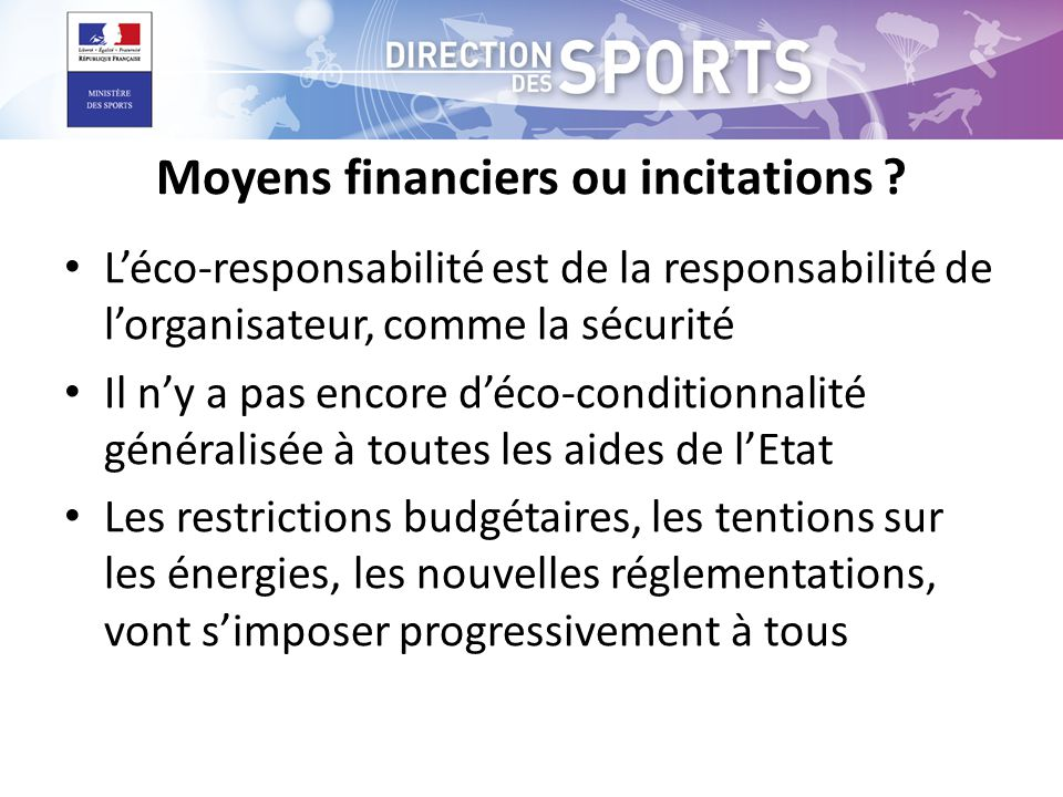 Moyens financiers ou incitations