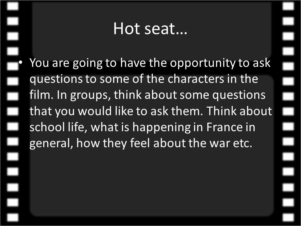 Hot seat…