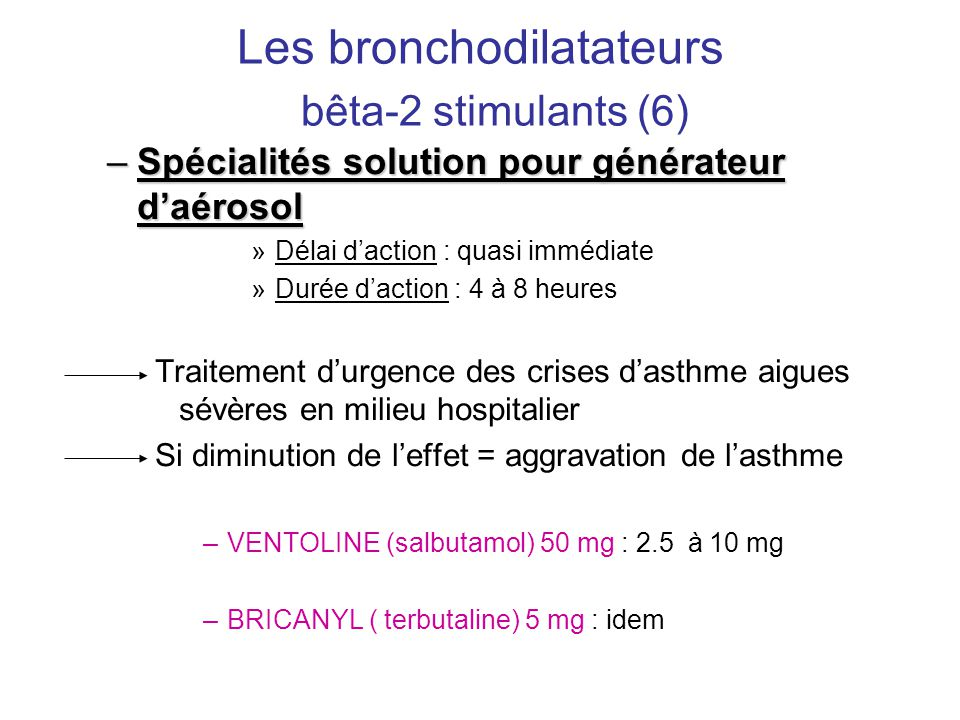 Les bronchodilatateurs bêta-2 stimulants (6)
