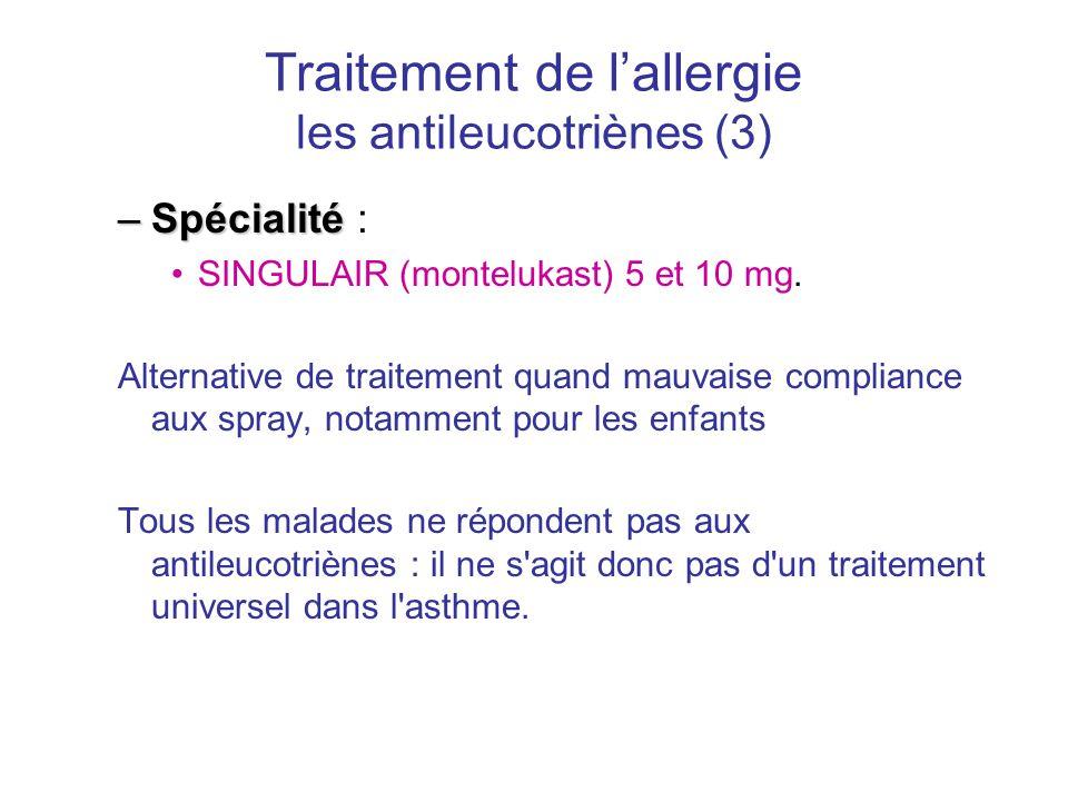 Traitement de l'allergie les antileucotriènes (3)