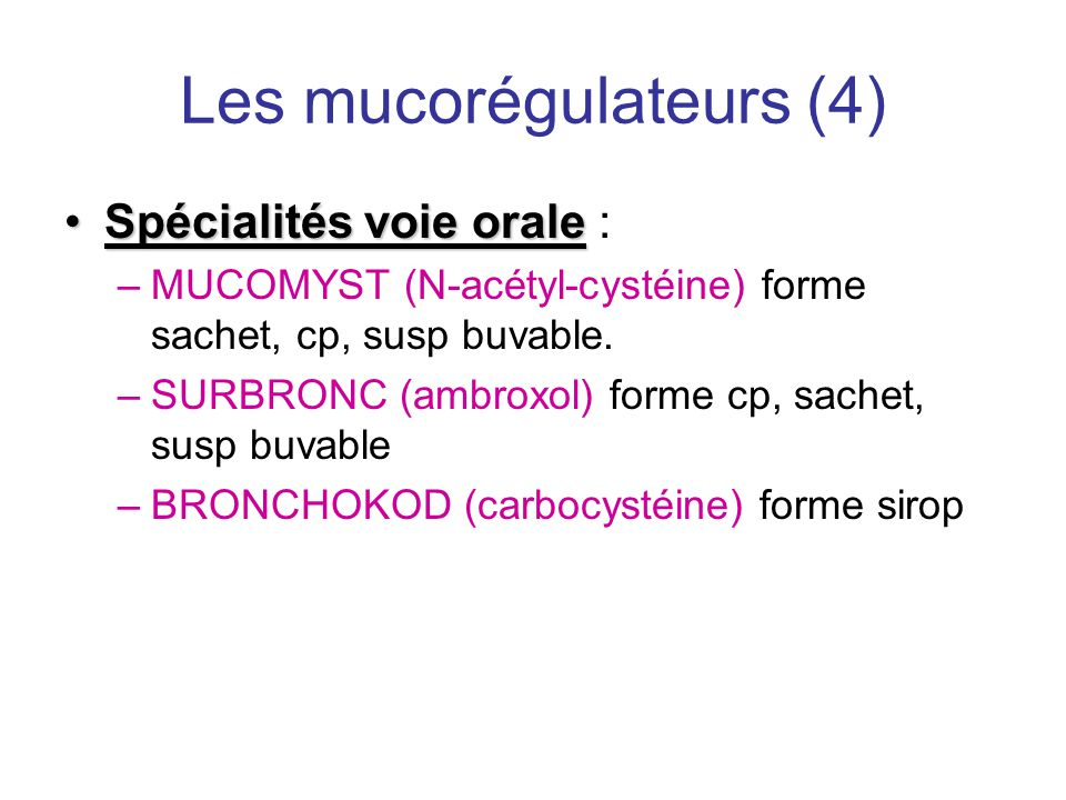 Les mucorégulateurs (4)