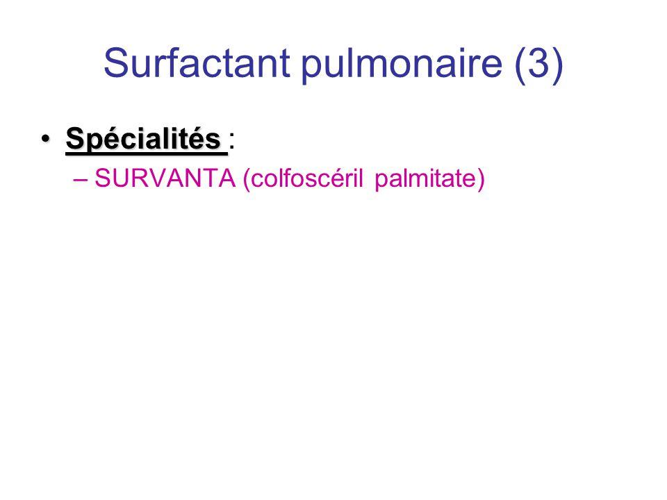 Surfactant pulmonaire (3)