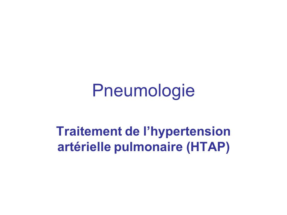 Traitement de l'hypertension artérielle pulmonaire (HTAP)