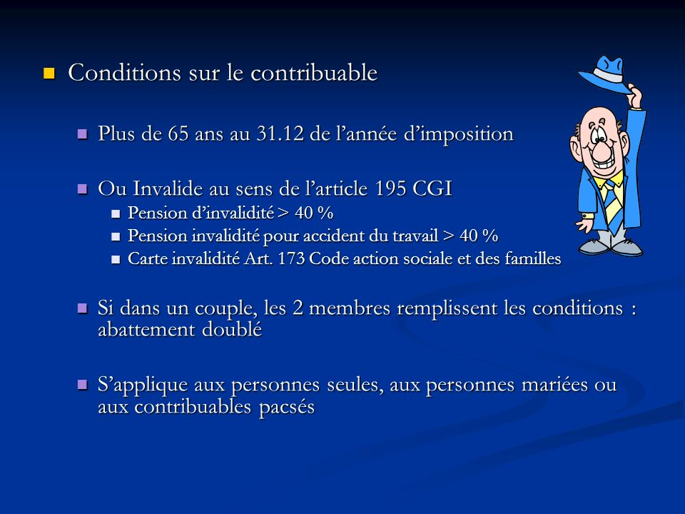 Conditions sur le contribuable