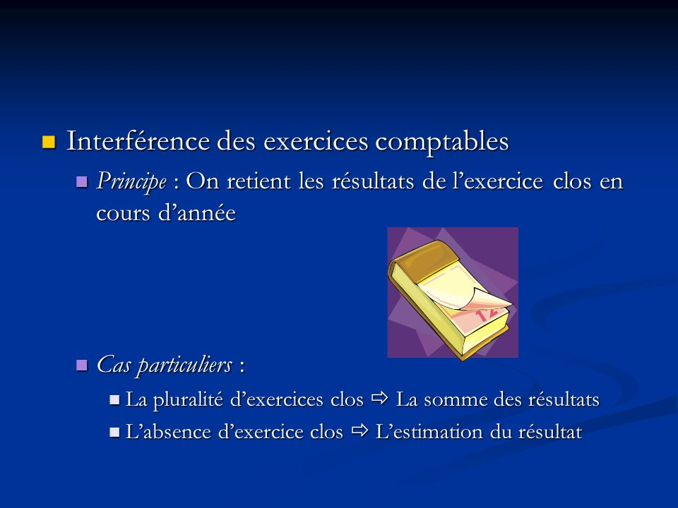 Interférence des exercices comptables