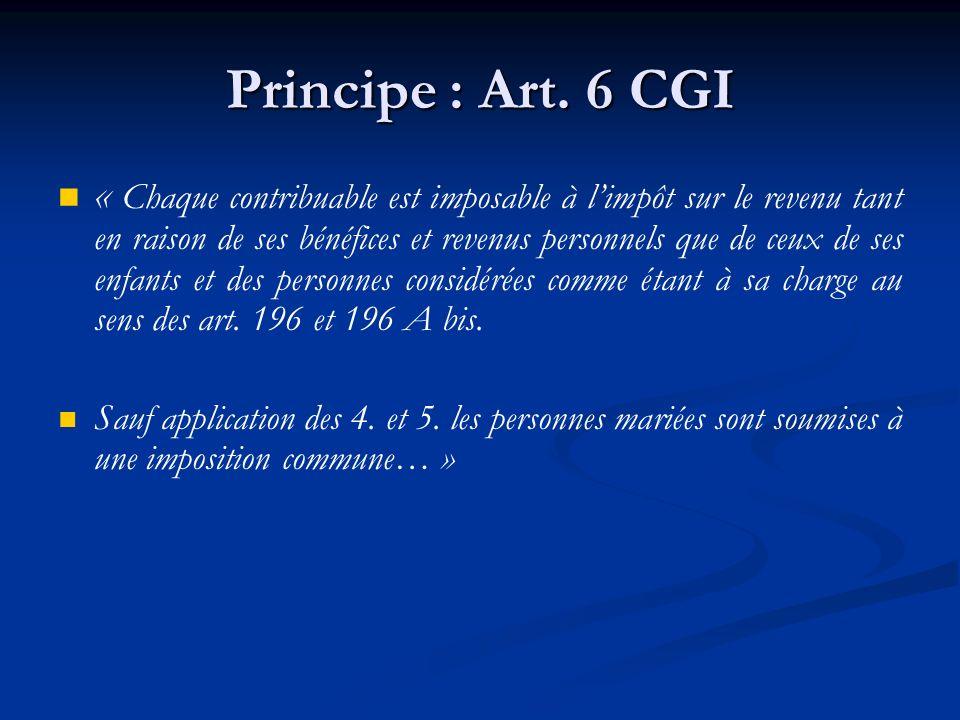 Principe : Art. 6 CGI