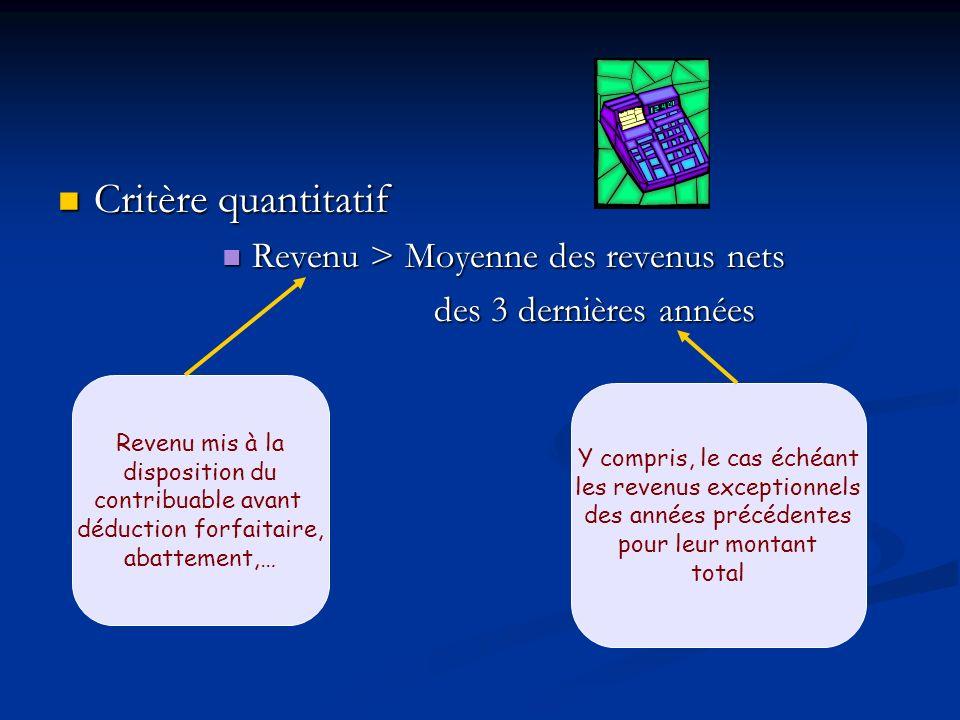 Critère quantitatif Revenu > Moyenne des revenus nets