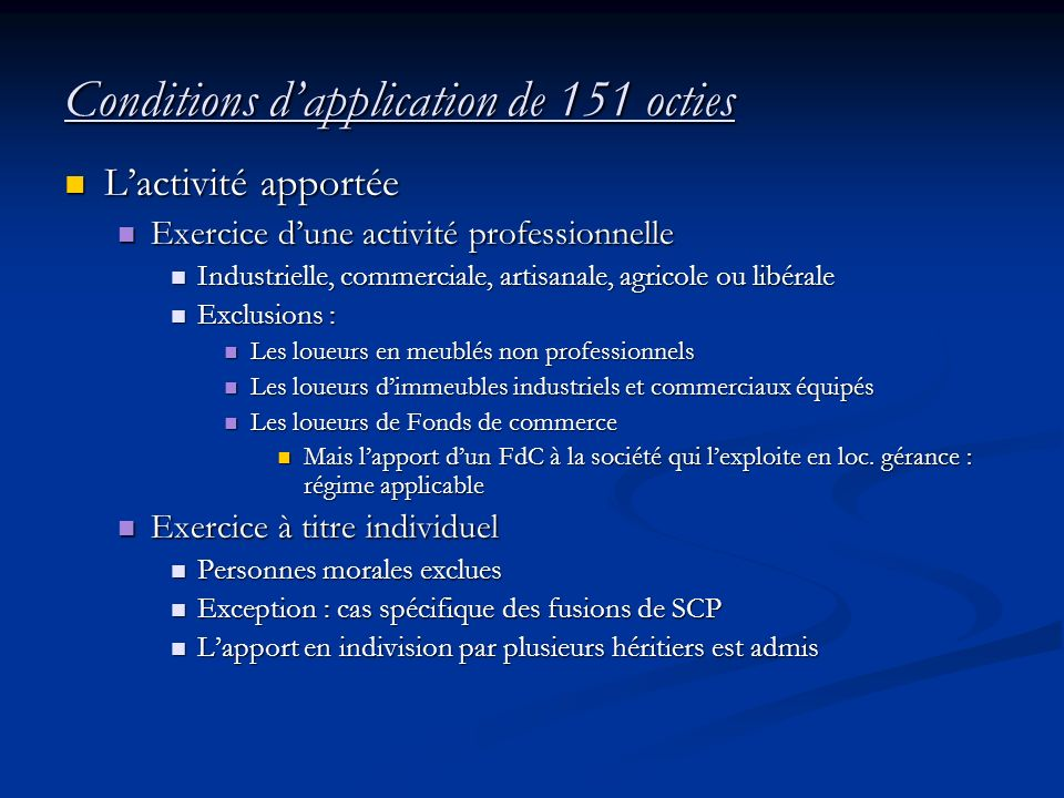 Conditions d'application de 151 octies