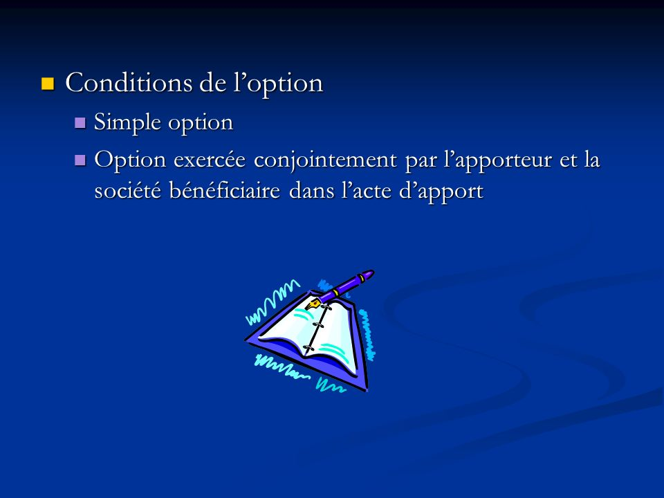 Conditions de l'option
