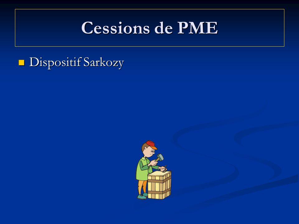 Cessions de PME Dispositif Sarkozy