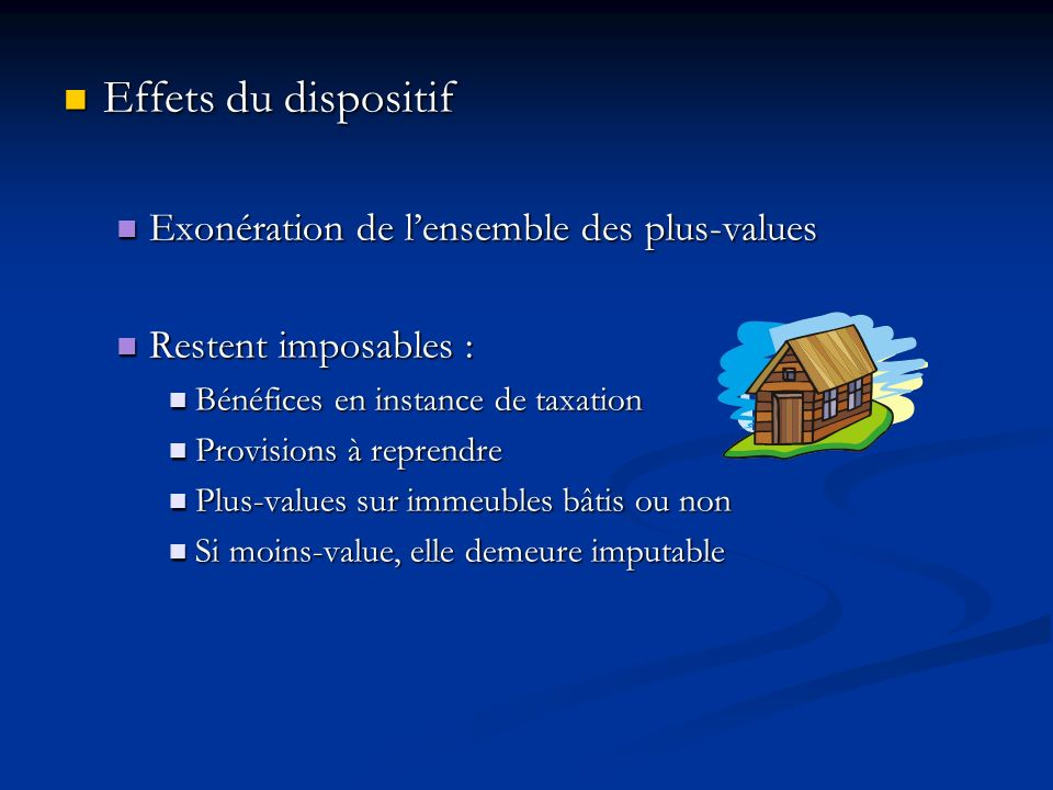 Effets du dispositif Exonération de l'ensemble des plus-values