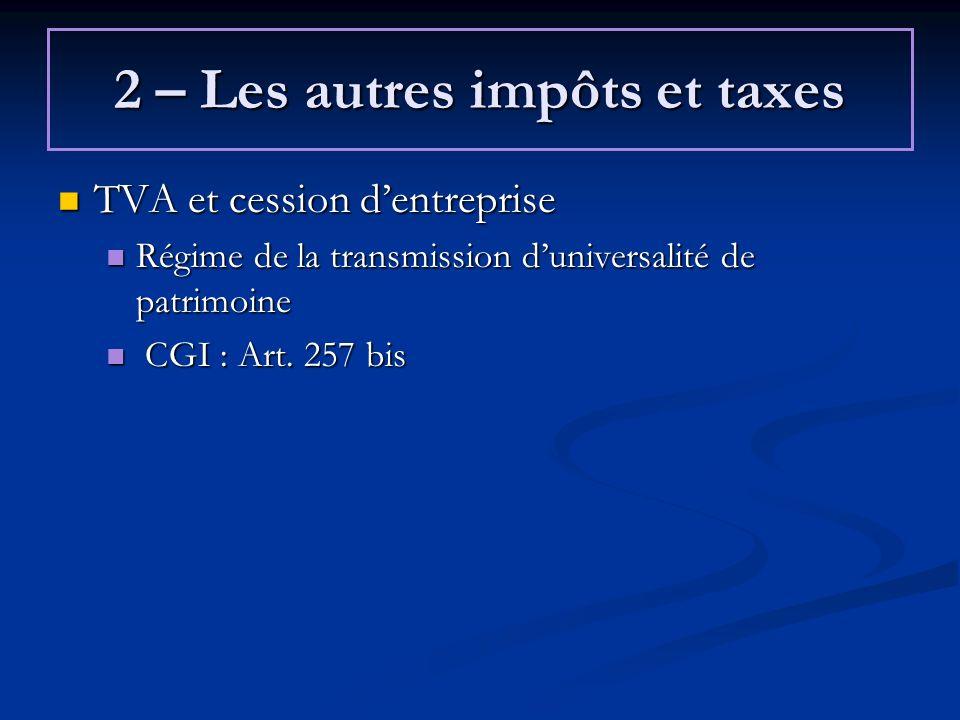 2 – Les autres impôts et taxes