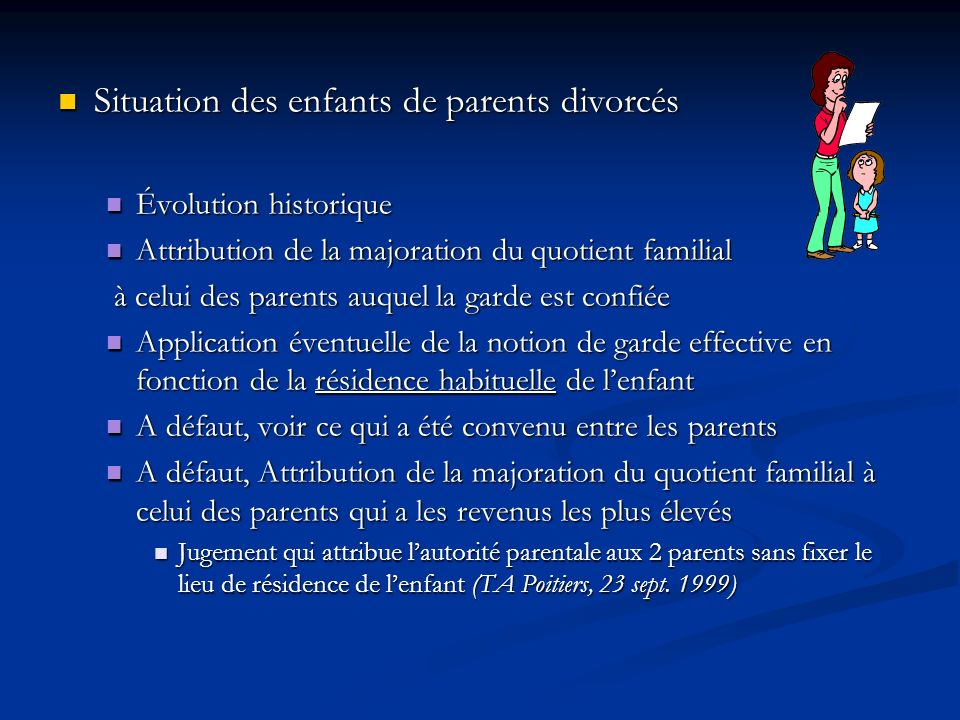 Situation des enfants de parents divorcés