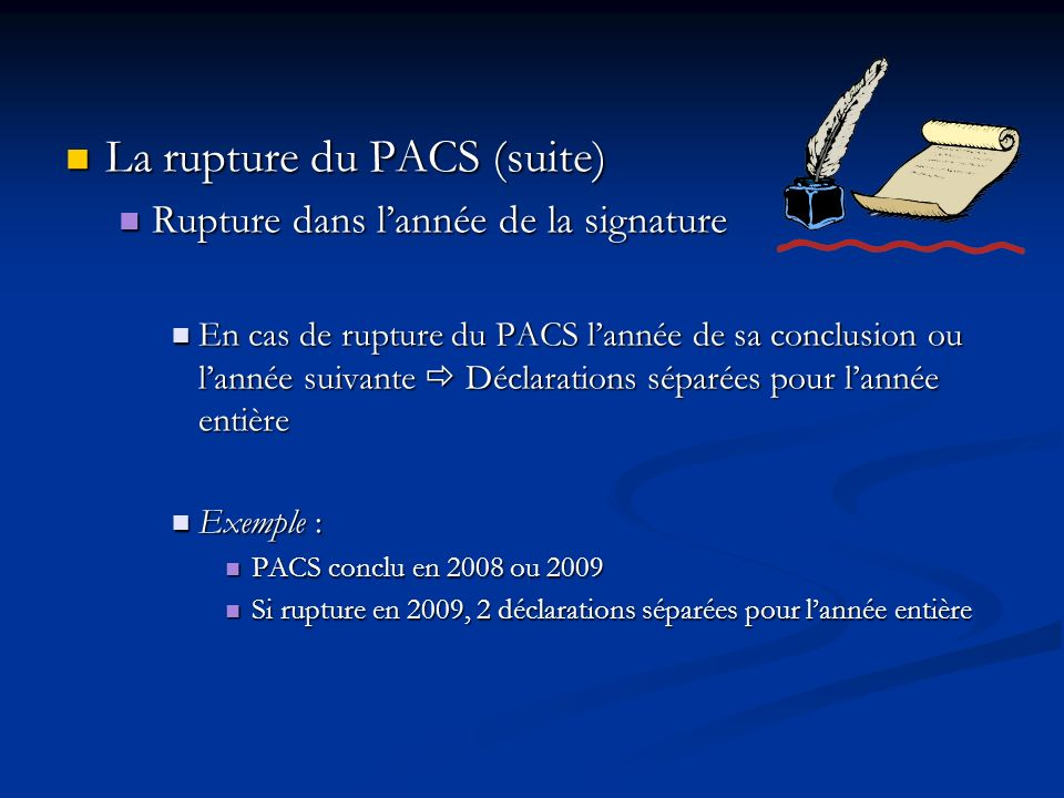 La rupture du PACS (suite)