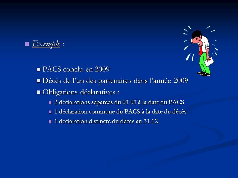Exemple : PACS conclu en 2009