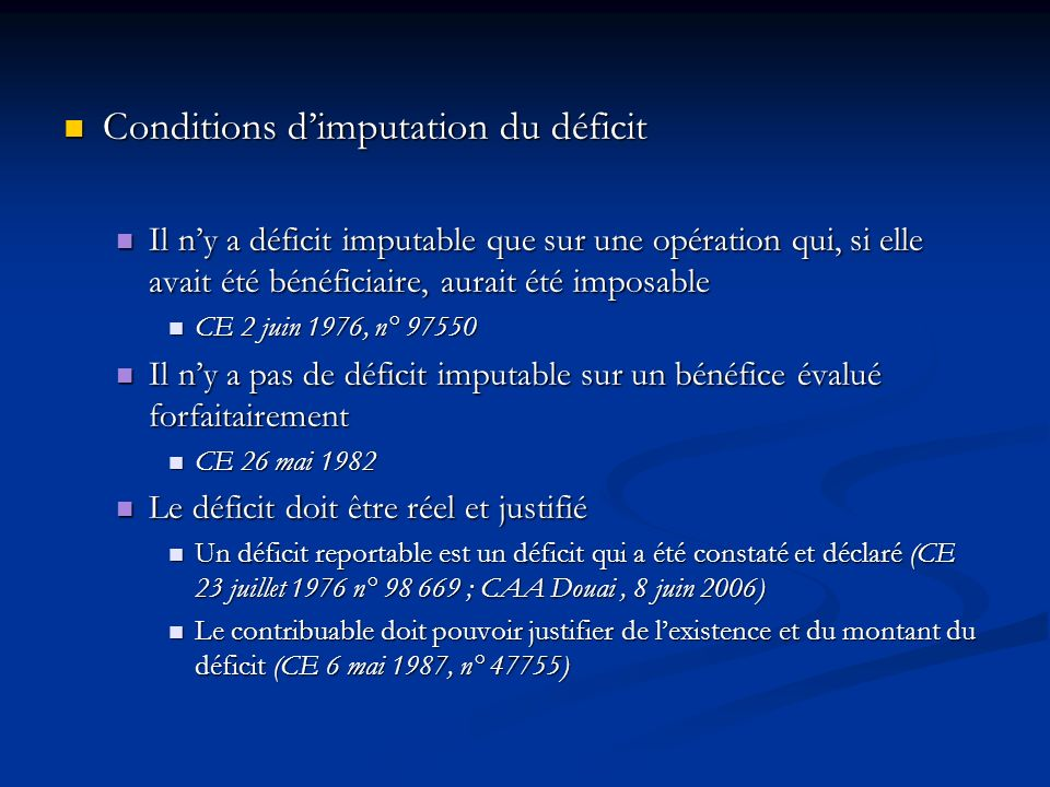 Conditions d'imputation du déficit