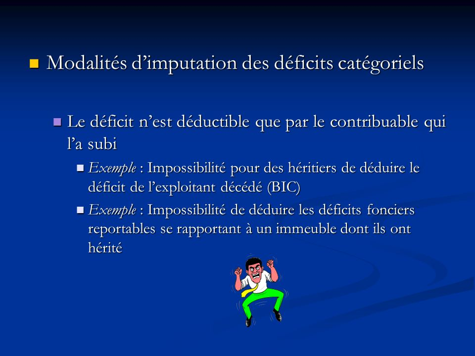 Modalités d'imputation des déficits catégoriels