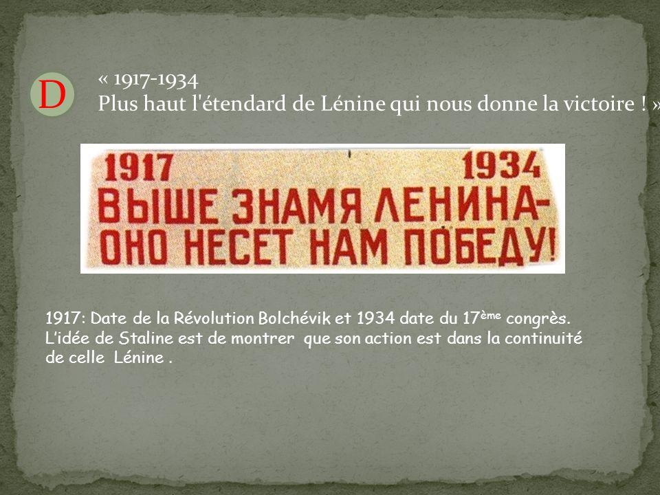« 1917-1934 Plus haut l étendard de Lénine qui nous donne la victoire