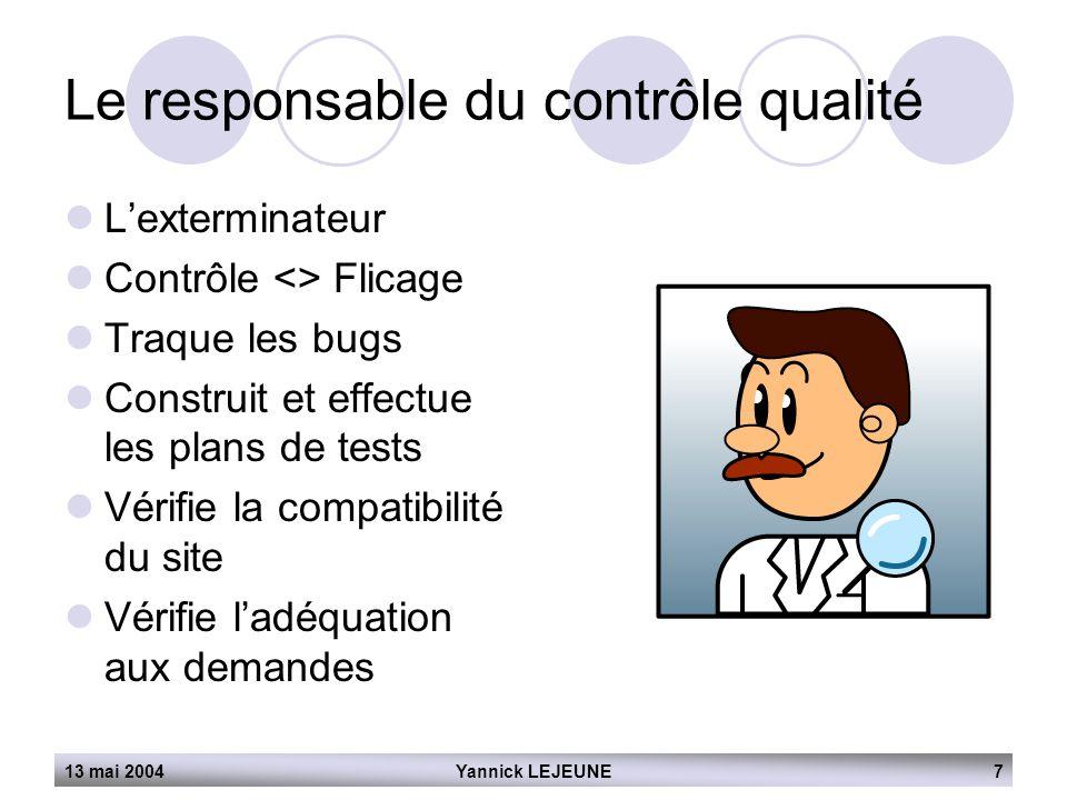 Le responsable du contrôle qualité
