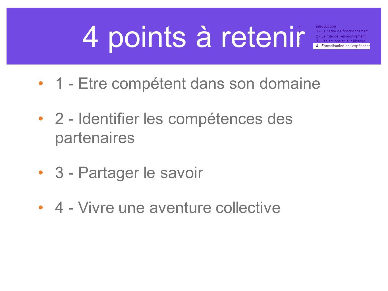 4 points à retenir 1 - Etre compétent dans son domaine