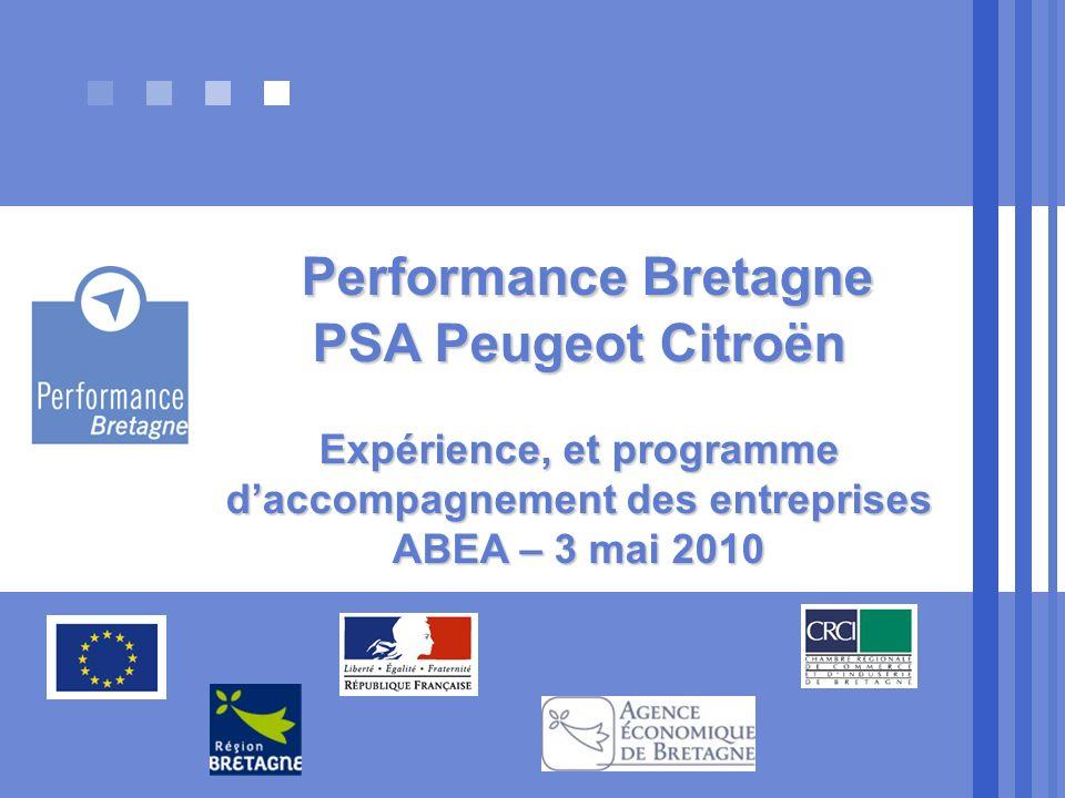 Performance Bretagne PSA Peugeot Citroën Expérience, et programme d'accompagnement des entreprises ABEA – 3 mai 2010