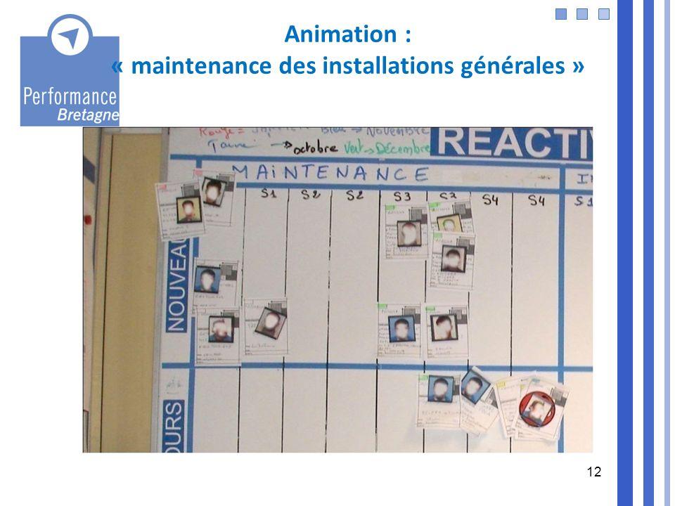 « maintenance des installations générales »