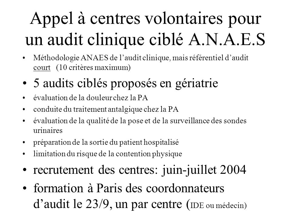 Appel à centres volontaires pour un audit clinique ciblé A.N.A.E.S