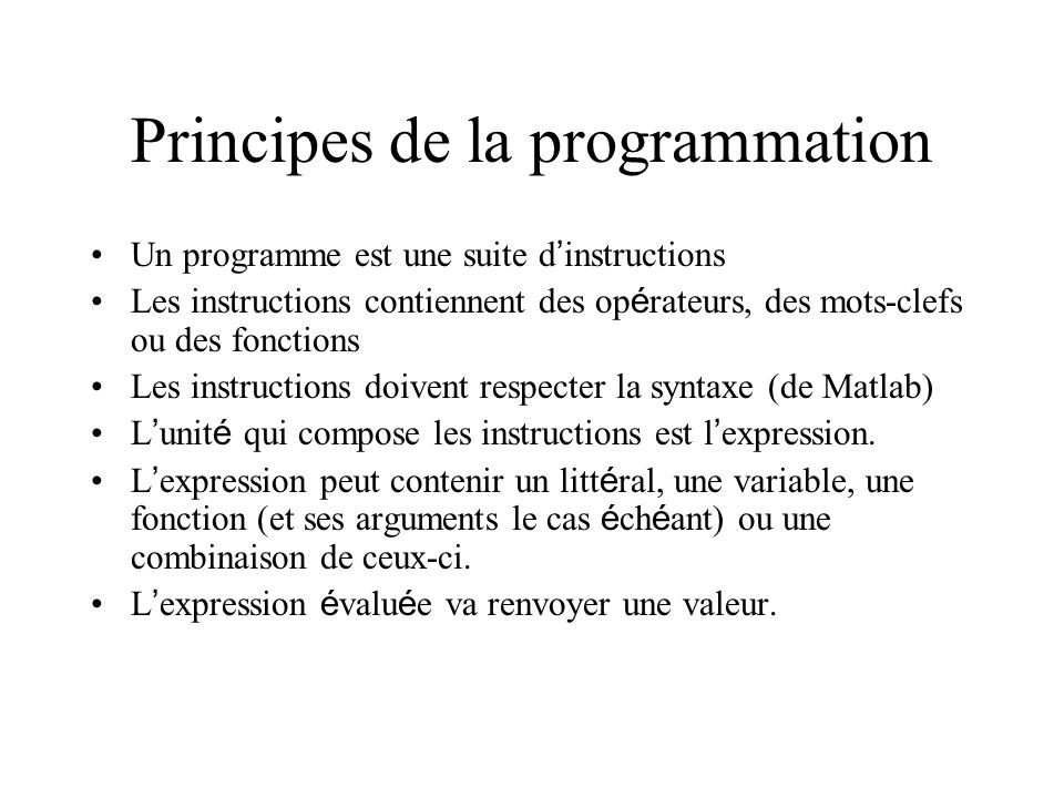 Principes de la programmation