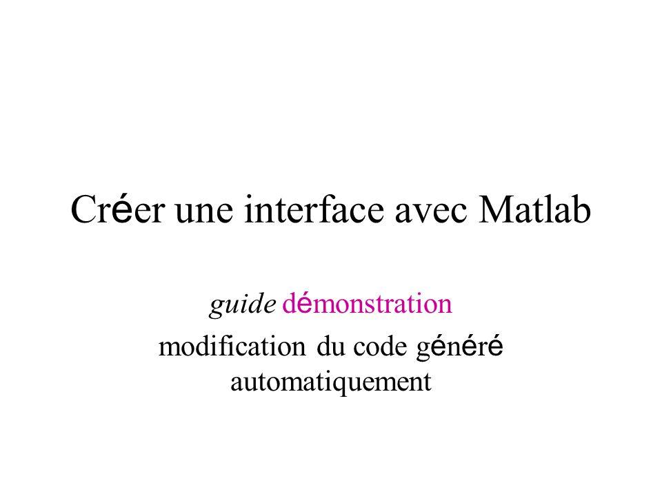 Créer une interface avec Matlab