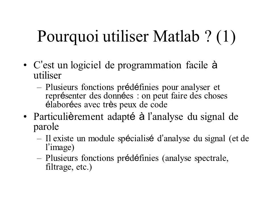 Pourquoi utiliser Matlab (1)