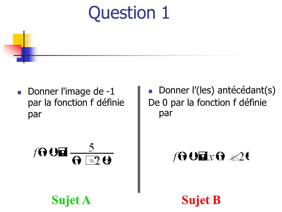Question 1 Sujet A Sujet B